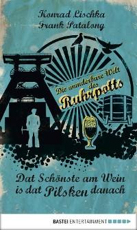 Cover Dat Schönste am Wein is dat Pilsken danach