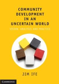 Cover Community Development in an Uncertain World