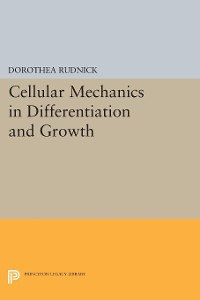 Cover Cellular Mechanics in Differentiation and Growth