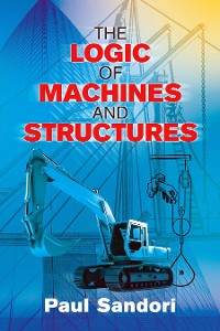 Cover The Logic of Machines and Structures