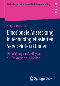 Cover Emotionale Ansteckung in technologiebasierten Serviceinteraktionen