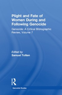 Cover Plight and Fate of Women During and Following Genocide
