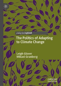 Cover The Politics of Adapting to Climate Change