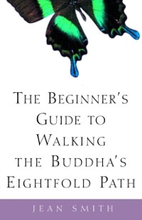 Cover Beginner's Guide to Walking the Buddha's Eightfold Path