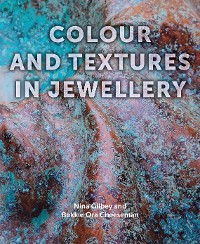 Cover Colour and Textures in Jewellery