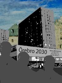 Cover Örebro 2030