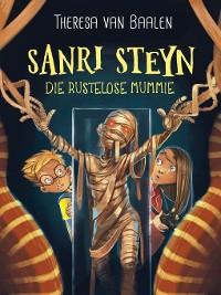 Cover Sanri Steyn 8: Die rustelose mummie