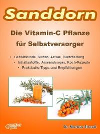 Cover Sanddorn. Die Vitamin-C Pflanze für Selbstversorger.