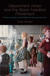 Cover Department Stores and the Black Freedom Movement