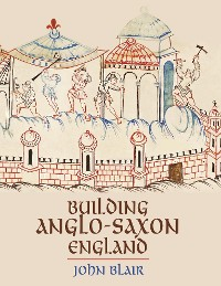 Cover Building Anglo-Saxon England
