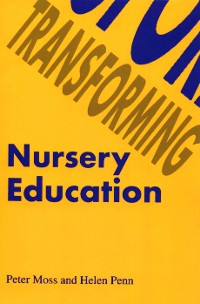 Cover Transforming Nursery Education