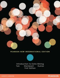 Cover Introduction to Data Mining: Pearson New International Edition