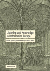 Cover Listening and Knowledge in Reformation Europe