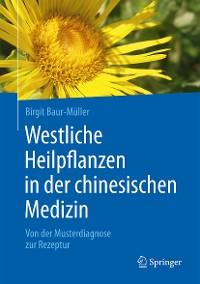 Cover Westliche Heilpflanzen in der chinesischen Medizin