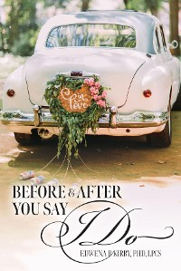 Cover Before And After You Say I Do