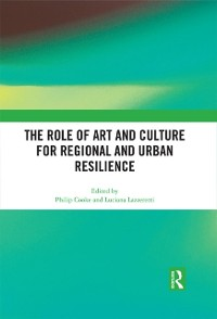 Cover Role of Art and Culture for Regional and Urban Resilience