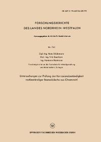 Cover Untersuchungen zur Prufung der Korrosionsbestandigkeit rostbestandiger Besteckbleche aus Chromstahl