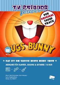 Cover Das ist die große bunte Bunny Show