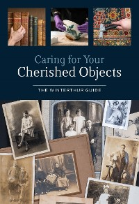 Cover Caring for Your Cherished Objects
