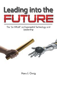 Cover Leading into the Future