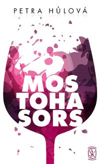 Cover Mostoha sors