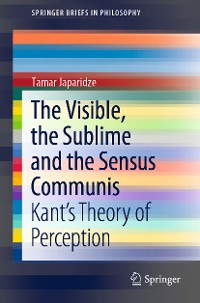 Cover The Visible, the Sublime and the Sensus Communis