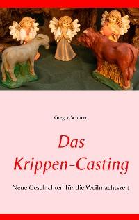 Cover Das Krippen-Casting