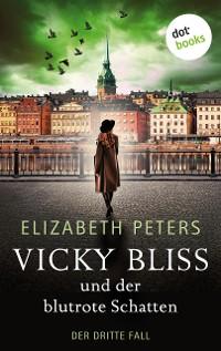 Cover Vicky Bliss und der blutrote Schatten - Der dritte Fall