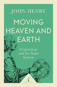 Cover Moving Heaven and Earth (Icon Science)