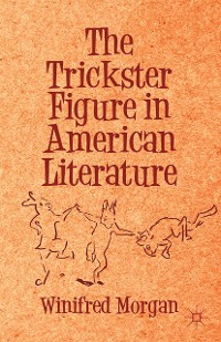 Cover The Trickster Figure in American Literature