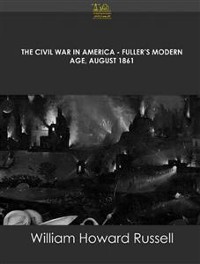 Cover The Civil War in America Fuller's Modern Age, August 1861