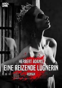 Cover EINE REIZENDE LÜGNERIN