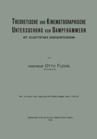Cover Theoretische und Kinematographische Untersuchung von Dampfhammern