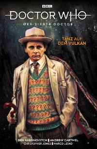 Cover Doctor Who - Der Siebte Doctor: Tanz auf dem Vulkan