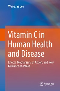 Cover Vitamin C in Human Health and Disease
