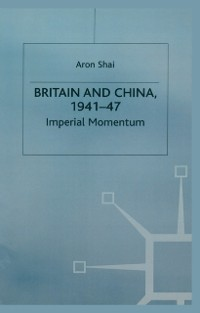 Cover Britain And China, 1941-47