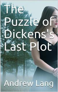 Cover The Puzzle of Dickens's Last Plot