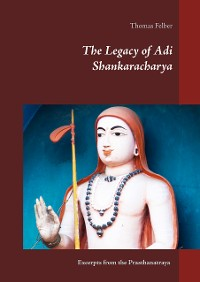 Cover The Legacy of Adi Shankaracharya