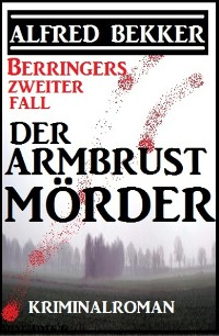 Cover Berringers zweiter Fall - Der Armbrustmörder
