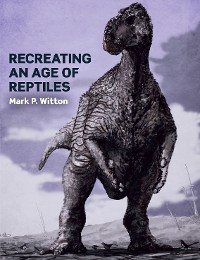 Cover Recreating an Age of Reptiles