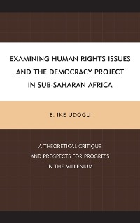 Cover Examining Human Rights Issues and the Democracy Project in Sub-Saharan Africa