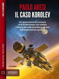 Cover Il caso Korolev