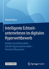 Cover Intelligente Echtzeitunternehmen im digitalen Hyperwettbewerb