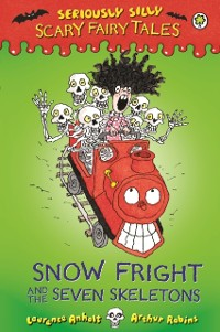 Cover Snow Fright and the Seven Skeletons