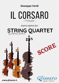 Cover Il Corsaro (prelude) String Quartet - Score