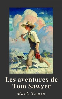 Cover Mark Twain : Les aventures de Tom Sawyer