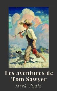 Cover Mark Twain : Les aventures de Tom Sawyer