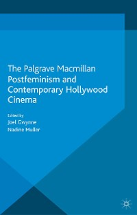 Cover Postfeminism and Contemporary Hollywood Cinema