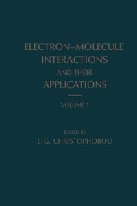 Cover Electron-Molecule Interactions and Their Applications