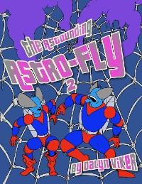 Cover The Astounding Astro-Fly 2